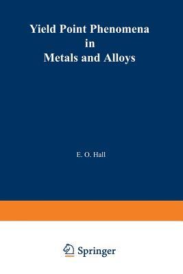 Yield Point Phenomena in Metals and Alloys