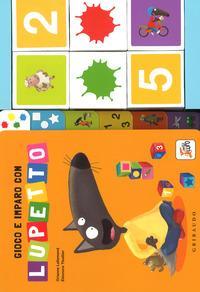 Gioco e imparo con Lupetto. Amico lupo. Ediz. a colori. Con gadget