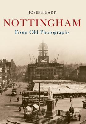 Nottingham from Old Photographs