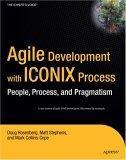 Agile Development with ICONIX Process