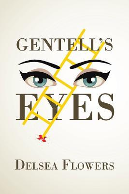 Gentell's Eyes