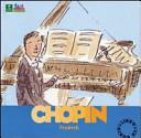 Chopin. Alla scoperta dei compositori. Con CD