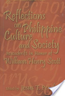 Reflections on Philippine Culture and Society
