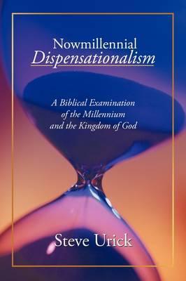 Nowmillennial Dispensationalism