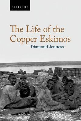 The Life of the Copper Eskimos