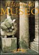 Beauty of Museums/ Il Fascino del Museo