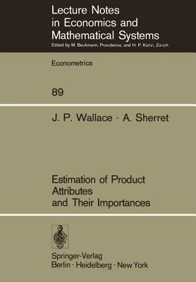 Estimation of Product Attributes and Their Importances