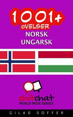 1001+ Øvelser Norsk-ungarsk
