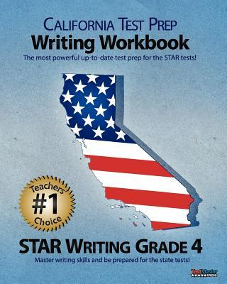 California Test Prep Writing Workbook Star Writing Grade 4