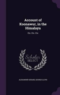 Account of Koonawur,...