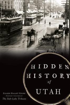Hidden History of Utah