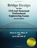 Bridge Design for the Civil and Structural Professional Engineering Exams, 2nd ed.