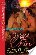 Rugged Fire [Rugged Savage Valley, Colorado 4]