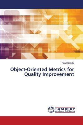 Object-Oriented Metrics for Quality Improvement