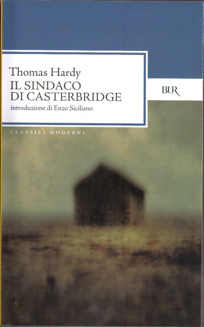 Il sindaco di Casterbridge