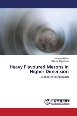 Heavy Flavoured Mesons in Higher Dimension