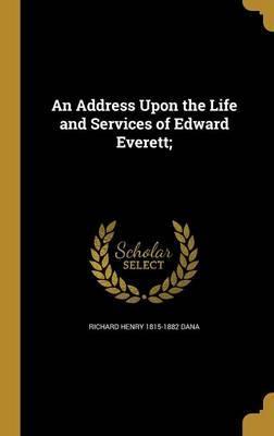 ADDRESS UPON THE LIFE & SERVIC