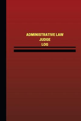 Administrative Law Judge Log