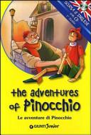 The adventures of Pinocchio-Le avventure di Pinocchio. Con CD Audio