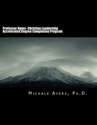 Professor Notes- College of Biblical Studies