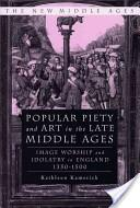 Popular Piety and Art in the Late Middle Age
