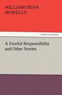 A Fearful Responsibi...