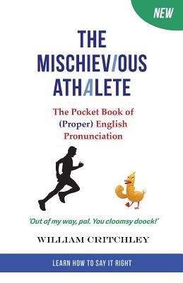 The Mischievious Athalete