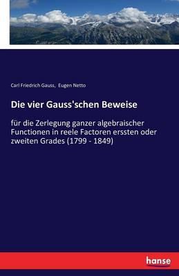 Die vier Gauss'schen Beweise