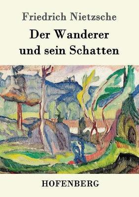 Der Wanderer und sein Schatten