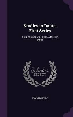 Studies in Dante. First Series