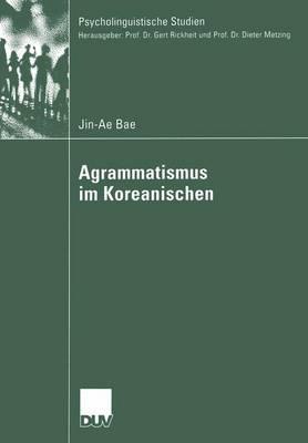 Agrammatismus Im Koreanischen