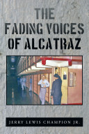 The Fading Voices of Alcatraz