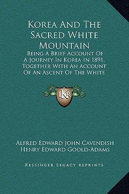 Korea and the Sacred White Mountain