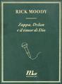 Zappa, Dylan e il ti...