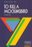 "York Notes on ""To Kill a Mocking Bird"" by Harper Lee"