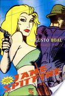 A deliciosa e sangrenta aventura latina de Jane Spitfire