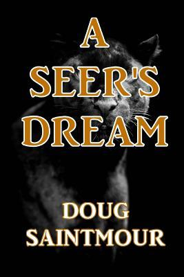A Seer's Dream