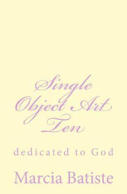 Single Object Art Ten