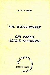 Sul Wallenstein - Chi pensa astrattamente?