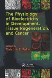 The Physiology of Bioelectricity in Development, Tissue Regeneration, and Cancer