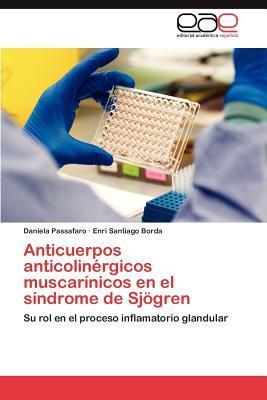 Anticuerpos anticolinérgicos muscarínicos en el síndrome de Sjögren