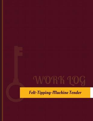 Felt Tipping Machine...