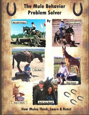 The Mule Behavior Problem Solver