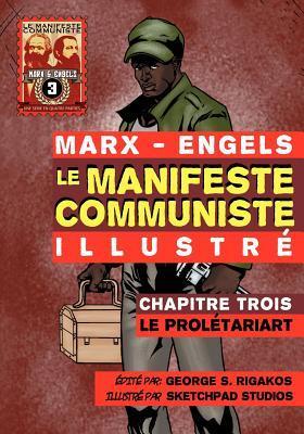 Le Manifeste Communiste (Illustré) - Chapitre Trois