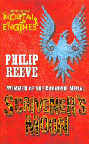 Scrivener's Moon. Philip Reeve