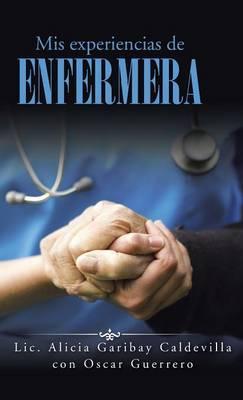 Mis experiencias de enfermera