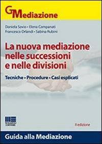 La nuova mediazione nelle successioni e nelle divisioni