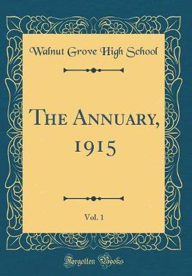 The Annuary, 1915, Vol. 1 (Classic Reprint)