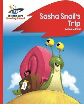 Reading Planet - Sasha Snail's Trip - Red B