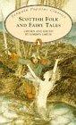 Scottish Folk and Fairy Tales